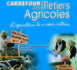 Carrefour des mtiers agricoles - du 22 au 24 mars - Lyce Agricole de Sartne.
